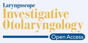 Laryngoscope Investigative Otolaryngology